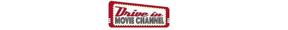 Drive In Movie Channel